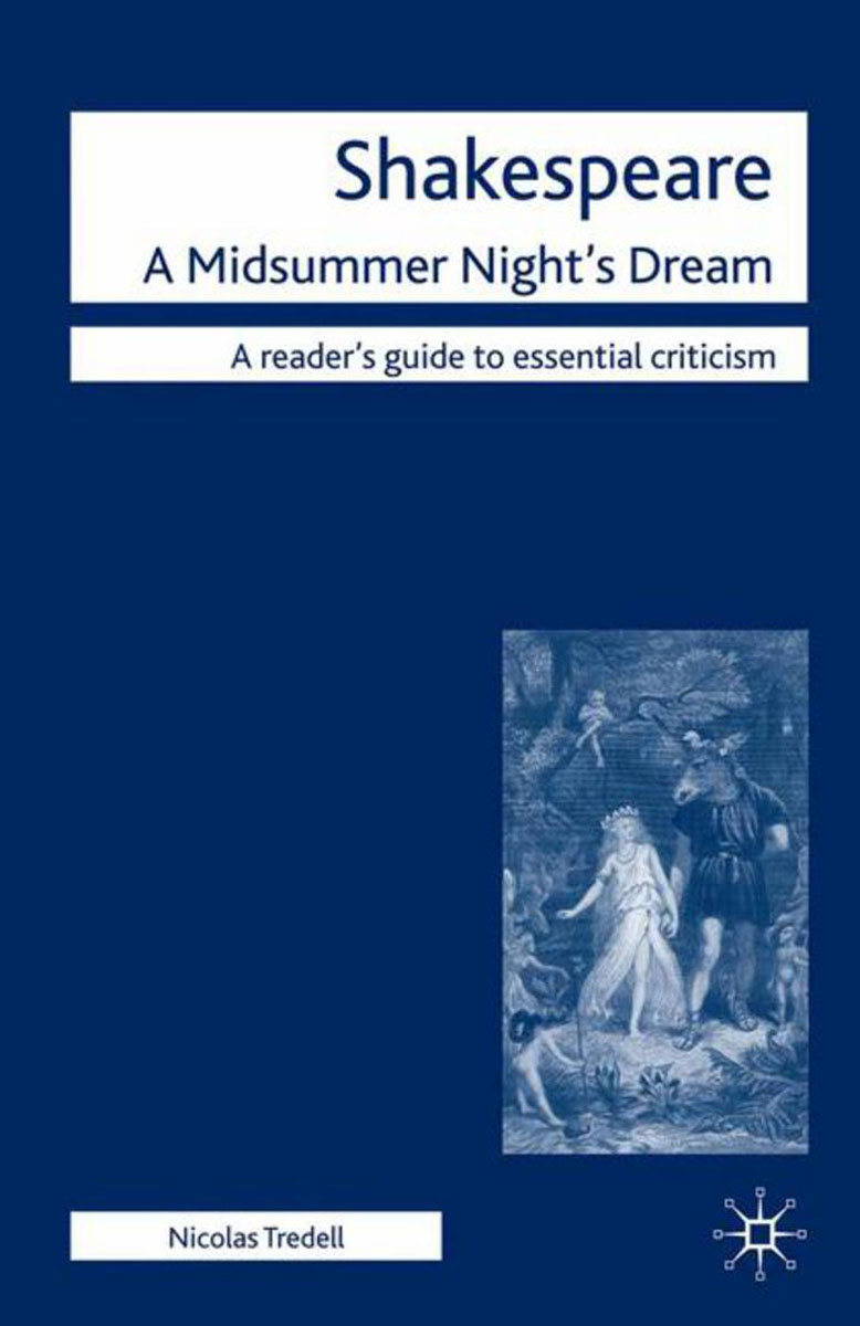 a review of shakespeares play a midsummer nights dream Explore the different themes within william shakespeare's comedic play, a midsummer night's dream movie review of michael hoffman's adaptation of a midsummer.